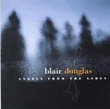 blair douglas angels from the ashes album cover