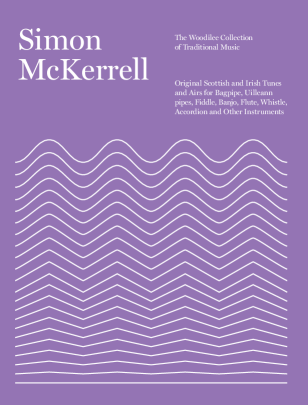 Woodilee Collection of Traditional Music by Simon McKerrell